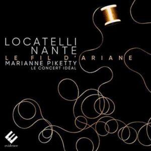 Locatelli / Nante: Le Fil D'Ariane - Marianne Piketty