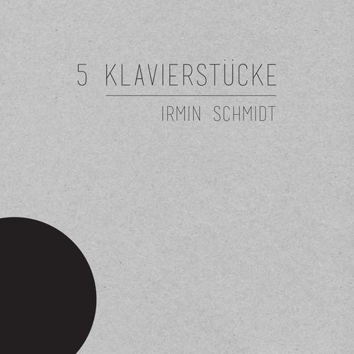 5 Klavierstücke (Vinyl) - Irmin Schmidt