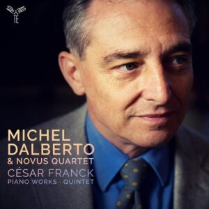 Franck: Piano Works & Quintet - Michel Dalberto