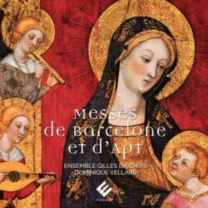 Messes De Barcelone Et D'Apt - Ensemble Gilles Binchois