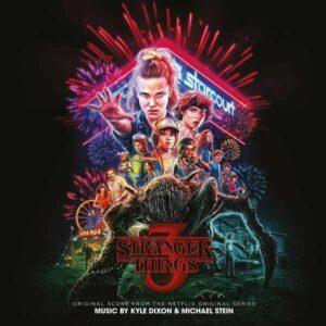 Stranger Things 3 (OST) - Kyle Dixon & Michael Stein