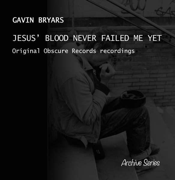 Bryars: Jesus' Blood Never Failed Me Yet
