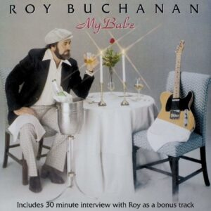 My Babe - Roy Buchanan