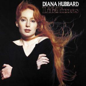 Lifetimes - Diana Hubbard