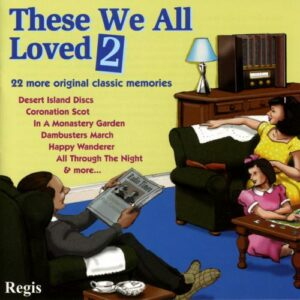 These we all loved, vol. 2 - 22 original Classical Memories.