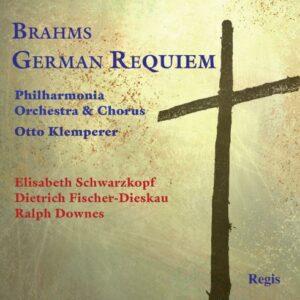 Brahms : Un requiem allemand. Schwarzkopf, Fischer-Dieskau, Downes, Klemperer.