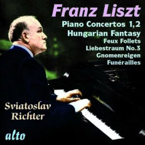 Liszt: Pianoconcertos Nos.1 & 2 - Sviatoslav Richter