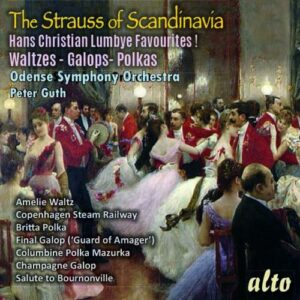 Hans Christian Lumbye: Best Of The Strauss Of Scandinavia