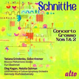 Alfred Schnittke : Concerti grossi n° 1 et 2. Gridenko, Kremer, Kagan, Gutman, Bashmet, Rozhdestvensky.
