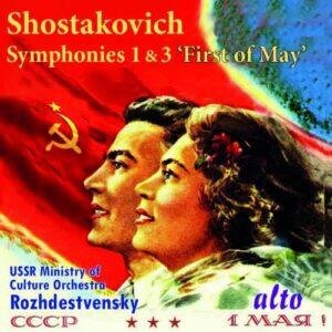 Chostakovitch : Symphonies n° 1 et 3. Rozhdestvensky.