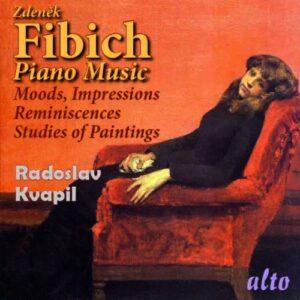 Zdenek Fibich : Œuvres pour piano. Kvapil.