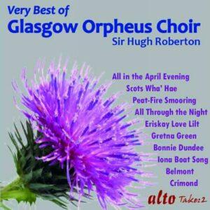 Very Best of the Glasgow Orpheus Choir. Robertson.