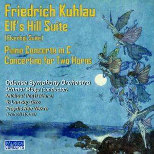Kuhlau: Elf's Hill Suite / Piano Concerto Op.7 - Michael Ponti