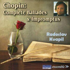 Chopin: Complete Ballades & Impromptus - Radoslav Kvapil
