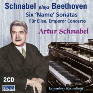 "Arthur Schnabel joue Beethoven : 6 Sonates à nom - Concerto ""L'empereur"""