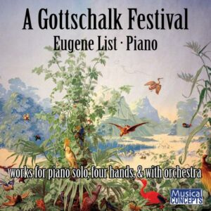 A Gottschalk Festival - Works for piano solo, four hands & with orchestra