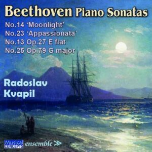 Beethoven: Sonatas 13,  14,  23 - Radoslav Kvapil