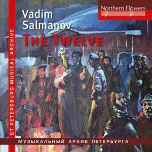 Vadim Nikolayevich Salmanov: The Twelve / Big City Lights
