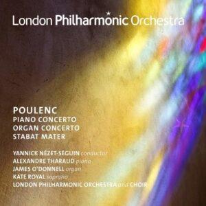 Poulenc: Piano Concerto, Concerto for Organ, String and Timpani, Stabat Mater - Yannick Nezet-Séguin