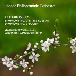Tchaikovsky: Symphony Nos. 2 & 3 - Vladimir Jurowski