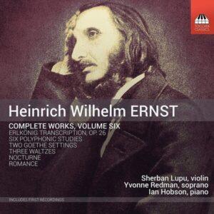 Heinrich Wilhelm Ernst: Complete Works Vol.6 - Sherban Lupu