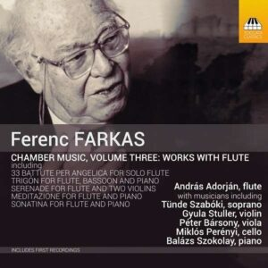 Ferenc Farkas: Chamber Music Vol. 3, Works With Flute - Andras Adorjan