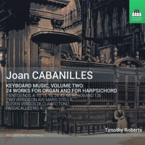 Joan Cabanilles: Keyboard Music Vol. 2: 24 Works for Organ and for Harpsichord - Timothy Roberts