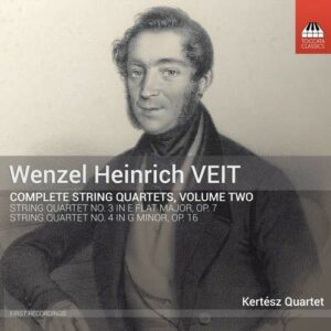 Wenzel Heinrich Veit: Complete String Quartets, Vol.2 - Kertesz Quartet