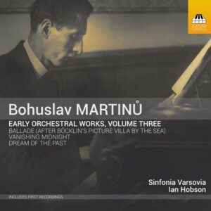 Martinu: Early Orchestral Works Vol. 3 - Sinfonia Varsovia