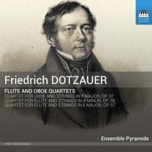 Dotzauer: Flute And Oboe Quartets - Ensemble Pyramide