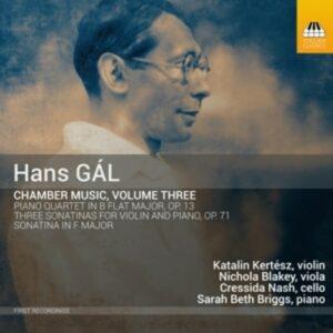 Hans Gal: Chamber Music Vol.3 - Katalin Kertész