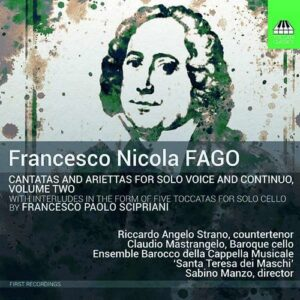 Nicola Fago: Cantatas For Solo Voice And Continuo - Riccardo Angelo Strano