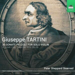 Tartini: 30 Sonate Piccole, Volume Five:Sonatas Nos.25-30 - Peter Sheppard Skarved