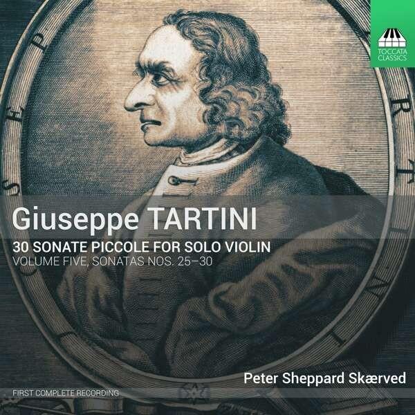 Tartini: 30 Sonate Piccole, Volume Five:Sonatas Nos.25-30 - Peter Sheppard Skarved