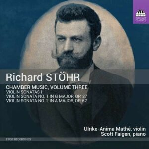 Richard Stohr: Chamber Music Vol. 3 - Ulrike-Anima Mathe - Scott Faigen