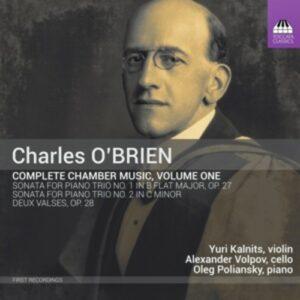 Charles O'Brien: Complete Chamber Music Vol.1 - Yuri Kalnits