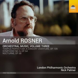 Arnold Rosner: Orchestral Music Vol.3 - London Philharmonic Orchestra