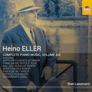 Heino Eller: Complete Piano Music, Vol.6 - Sten Lassmann