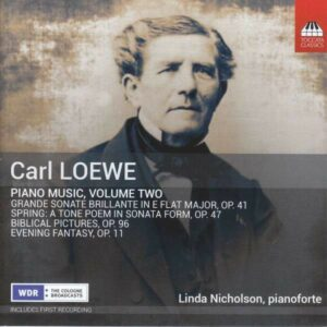 Carl Loewe: Piano Music Vol.2 - Linda Nicholson