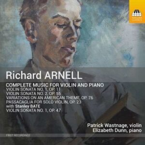 Richard Arnell: Complete Music For Violin And Piano - Patrick Wastnage
