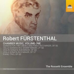 Furstenthal: Chamber Music Vol.1 - The Rossetti Ensemble