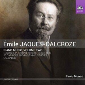 Emile Jacques-Dalcroze: Piano Music Vol.2 - Paolo Munao