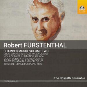 Robert Furstenthal: Chamber Music, Vol.2 - The Rossetti Ensemble