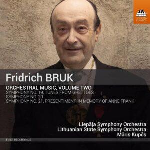 Fridrich Bruk: Orchestral Music, Vol.2 - Maris Kupcs