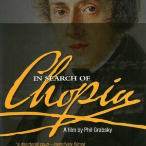 Chopin, Frederic: In Search Of Chopin