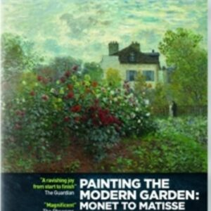 Painting the modern Garden: Monet to Matisse - From the Royal Academy Of Art London