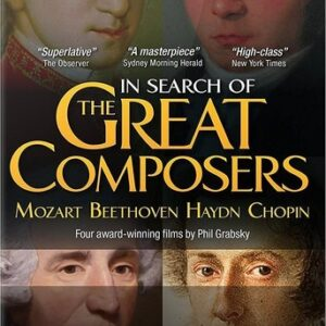 In Search Of The Great Composers - Phil Grabsky