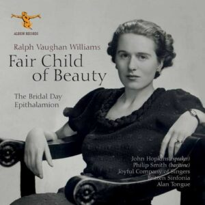 Vaughan Williams: Fair Child Of Beauty