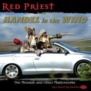 George Frideric Handel: Handel In The Wind