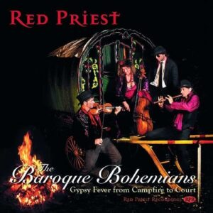 Red Priest - The Baroque Bohemians